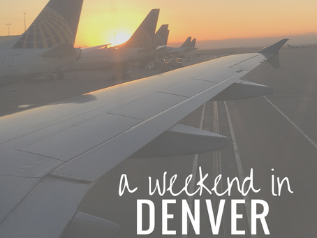 a weekend in Denver