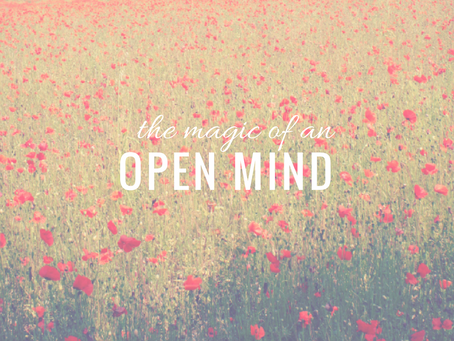 the magic of an open mind