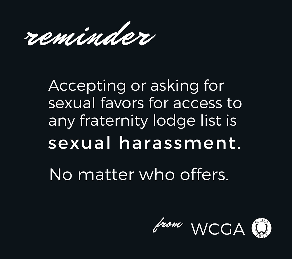 Accepting or asking for sexual favors for access to any fraternity lodge list is sexual harassment. No matter who offers.