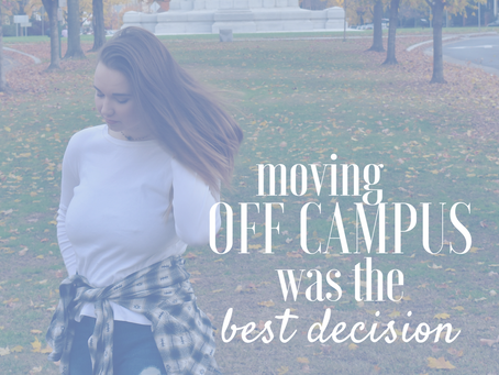 moving off campus was the best decision