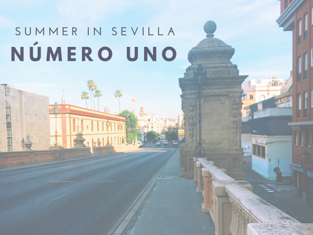 Summer in Sevilla: Post #1