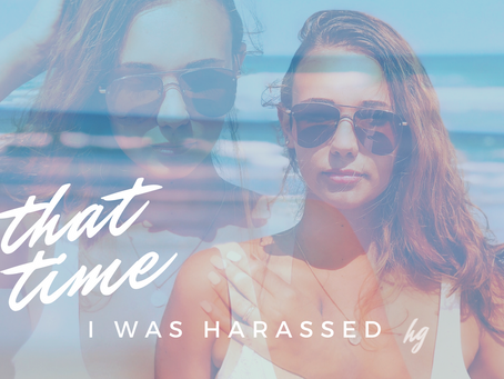 that time I was harassed... and how I dealt with it