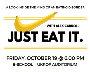 Alex Carroll '20: Event about Eating Disorders