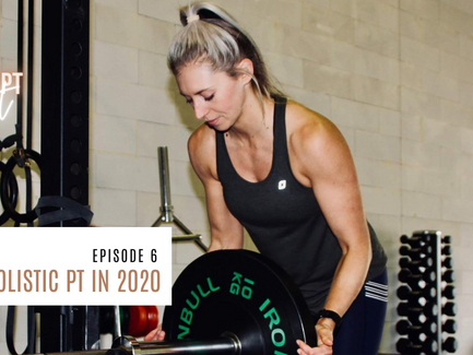 Episode 6// Finding A Holistic PT In 2020.