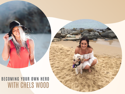 Episode 3// Becoming Your Own Hero with Chelsea Wood.