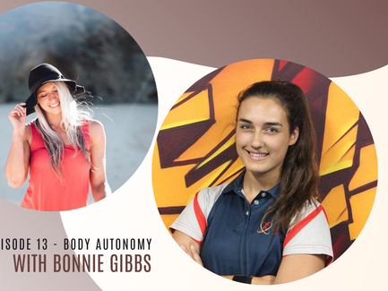 Episode 13// Body Autonomy with Bonnie Gibbs.