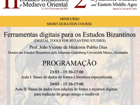 """mini-curso online """"Ferramentas Digitais para os Estudos Bizantinos"""" 23 e 24 de março"""