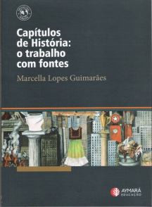 """Lançamento do livro """"Capítulos de História: o trabalho com fontes"""""""