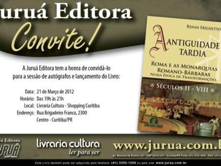 """Noite de lançamento do livro """"A ANTIGUIDADE TARDIA. ROMA E AS MONARQUIAS ROMANO-BÁRBARAS NUMA"""