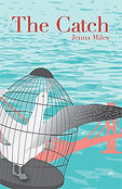 The Catch, by Jenna Miles