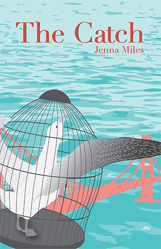 The Catch, by Jenna Miles
