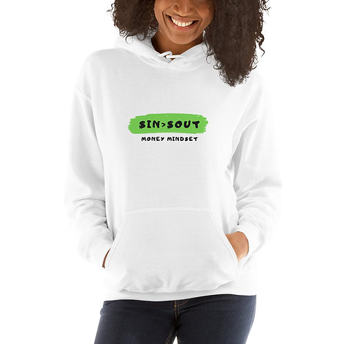 $ In > $ Out Unisex Hoodie