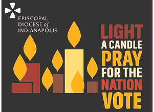 Episcopal Diocese Of Indianapolis Light a candle Pray for the Nation VOTE