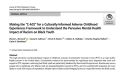 """Making the """"C-ACE"""" for a Culturally-Informed Adverse Childhood Experiences Framework to Understand t"""