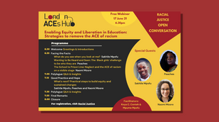 Enabling Equity and Liberation in Education: Strategies to remove the ACE of racism