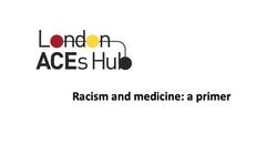 Racism and medicine: a primer