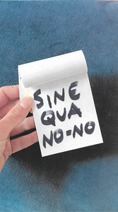 SINE QUA NO-NO