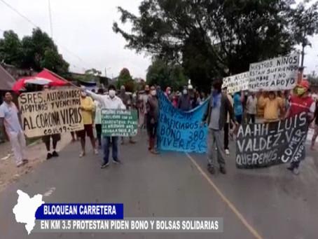 BLOQUEAN CARRETERA EN KM 3.5 PROTESTAN PIDEN BONO Y BOLSA SOLIDARIAS
