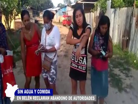 ESCASEZ DE AGUA Y COMIDA EN BELÉN RECLAMAN ABANDONO DE AUTORIDADES