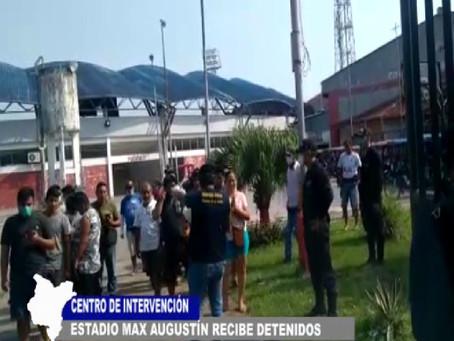 CENTRO DE INTERVENCIÓN ES EL ESTADIO MAX AUGUSTIN QUE RECIBE A DETENIDOS