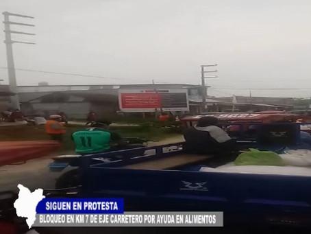 SIGUEN EN PROTESTA CON BLOQUEO EN KM 7 DE EJE CARRETERO POR PEDIDO DE AYUDA EN ALIMENTOS