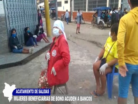 MUJERES BENEFICIARIAS DE BONO ACUDEN A BANCOS EN VIGENCIA DE DÍAS ESPECÍFICOS DE SALIDAS