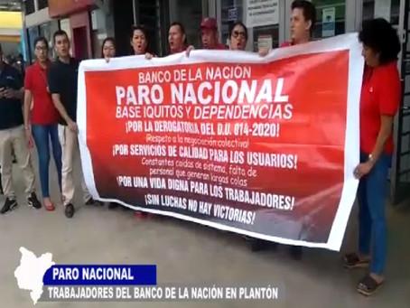 TRABAJADORES DEL BANCO DE LA NACIÓN ACATAN PARO NACIONAL CON PLANTÓN FRENTE A SEDE INSTITUCIONAL