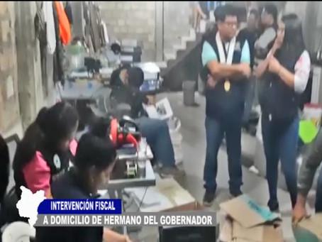 INTERVENCIÓN FISCAL A DOMICILIOS DE HERMANO DEL GOBERNADOR
