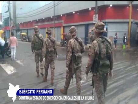 EJÉRCITO PERUANO CONTROLA ESTADO DE EMERGENCIA EN CALLES DE LA CIUDAD