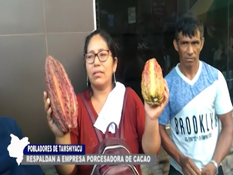 POBLADORES DE TAMSHIYACU RESPALDAN A EMPRESA PROCESADORA DE CACAO