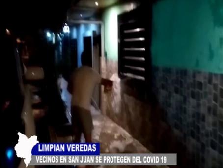 LIMPIAN VEREDAS VECINOS EN SAN JUAN SE PROTEGEN DEL COVID 19