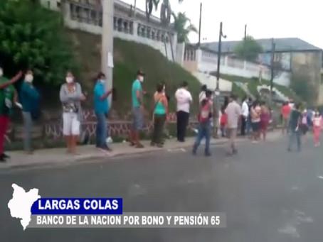 LARGAS COLAS EN BANCO DE LA NACIÓN POR BONO Y PENSIÓN 65