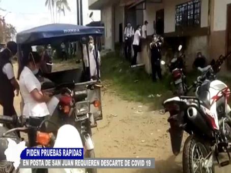 PIDEN PRUEBAS RÁPIDAS EN POSTA DE SAN JUAN REQUIEREN DESCARTE DE COVID -19
