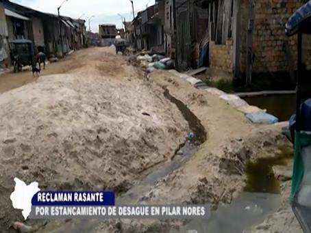 RECLAMAN RASANTE POR ESTANCAMIENTO DE DESAGUE EN AA.HH. PILAR NORES PUNCHANA