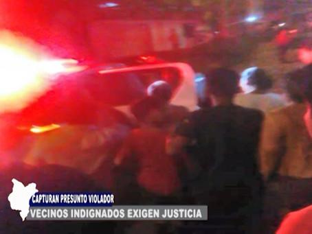 CAPTURAN A PRESUNTO VIOLADOR VECINOS INDIGNADOS EXIGEN JUSTICIA