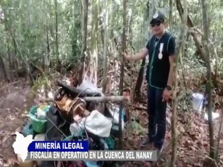 FISCALÍA DESARROLLA OPERATIVO EN LA CUENCA DEL NANAY CONTRA LA MINERÍA ILEGAL