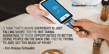 Kim Krause Schwalm quote with Super Fast Business