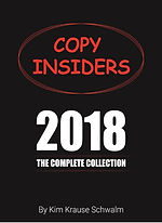 A-List Copywriter Kim Krause Schwalm's Copy Insiders 2018 Complete Collection