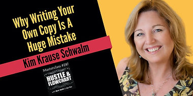 Hustle and Flowchart Why Writing Your Own Copy Writing Is A Huge Mistake, with Kim