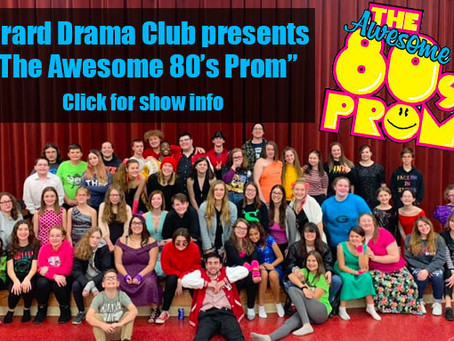 "Girard Drama Club Presents ""The Awesome 80's Prom"""