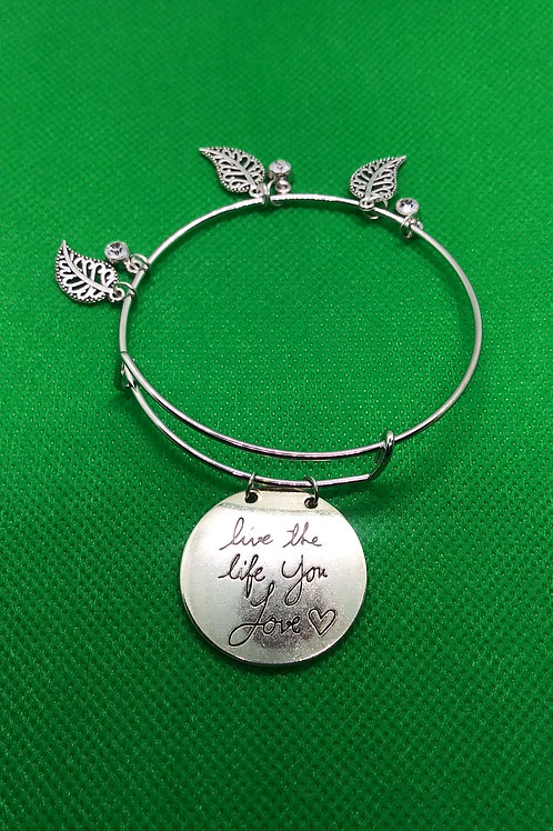 Live the life you love Bracelet