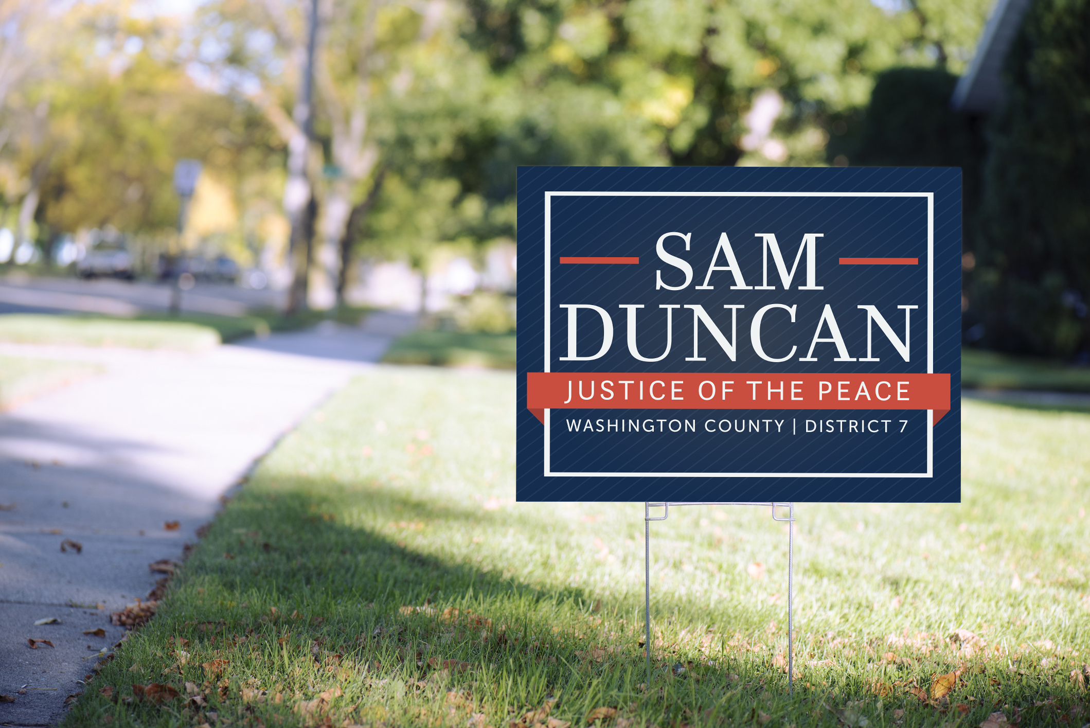 Sam Duncan Yard Sign