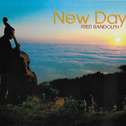 New Day - Fred Randolph 2006