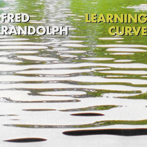 Learning Curve - Fred Randolph 2003