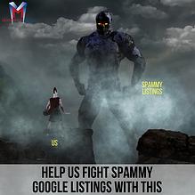 Help us Fight Spammy Google Listings wit