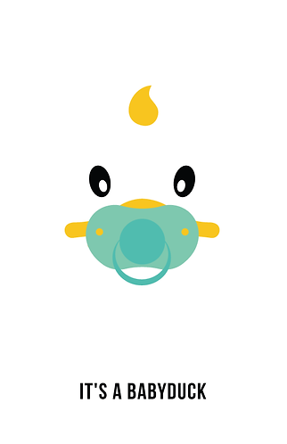 IT'S A BABYDUCK