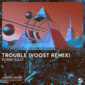 Trouble (Voost Remix)