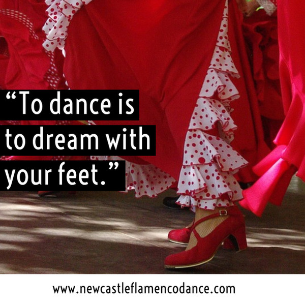"""""""To dance is to dream with your feet""""."""