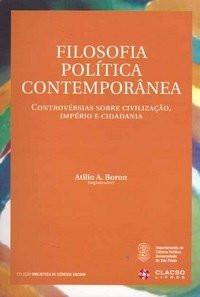 Filosofia Política Contemporânea: controvérsias sobre civilização, império e cidadania