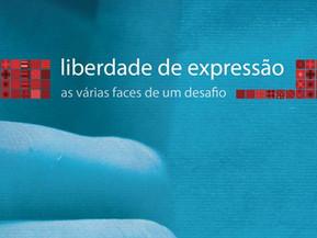 Liberdade de expressão: as várias faces de um desafio